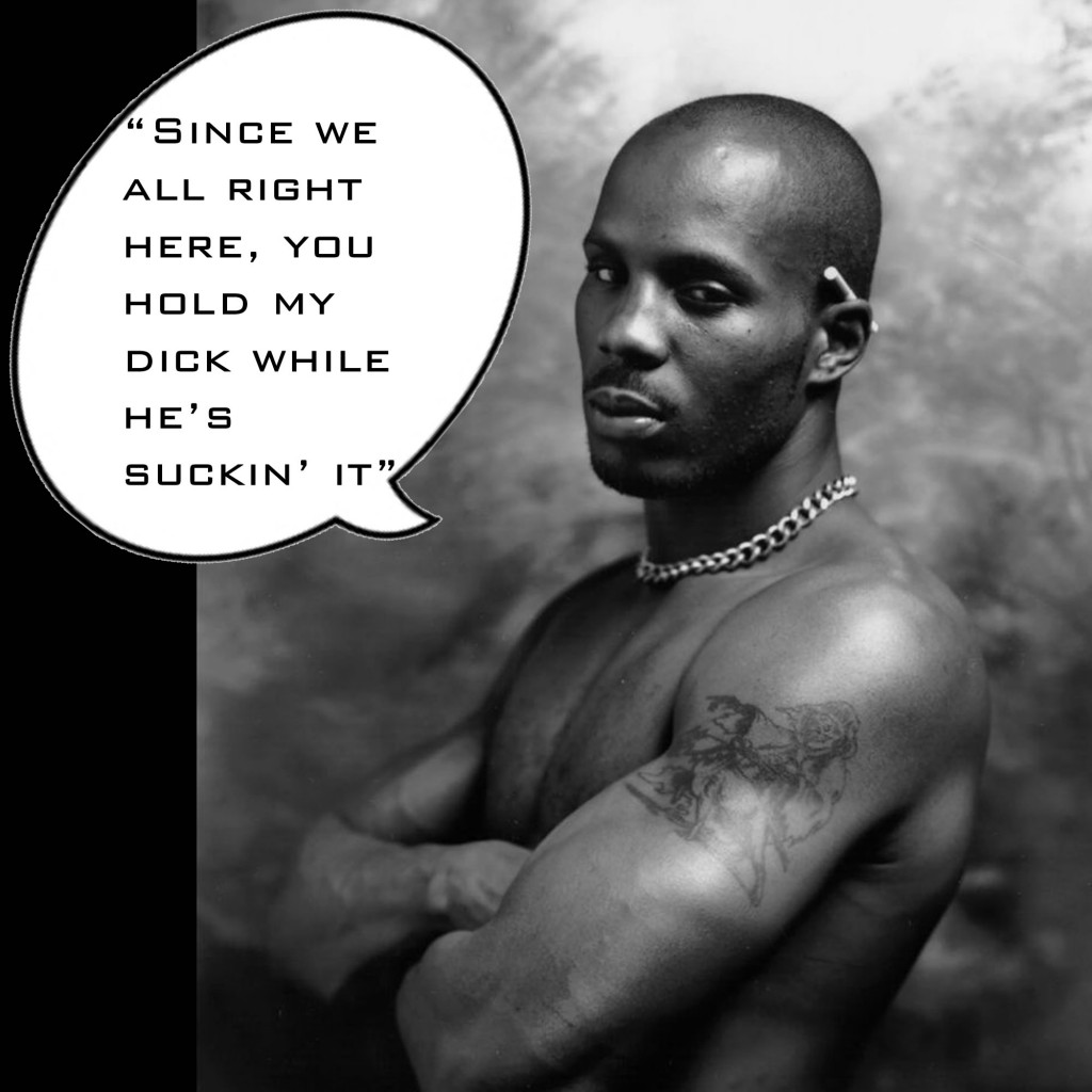 DMX the Gay Rapper